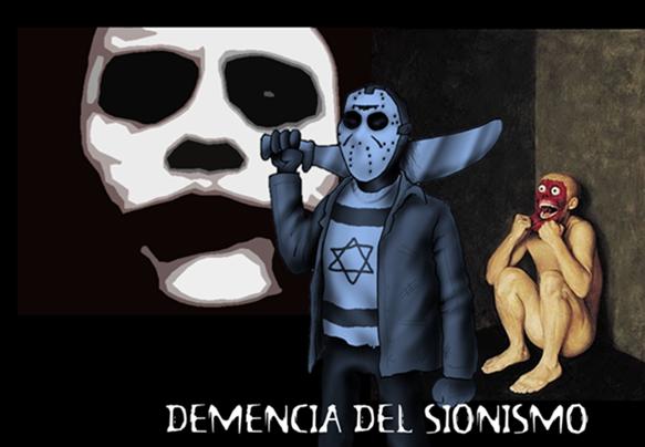 DEMENCIA DEL SIONISMO