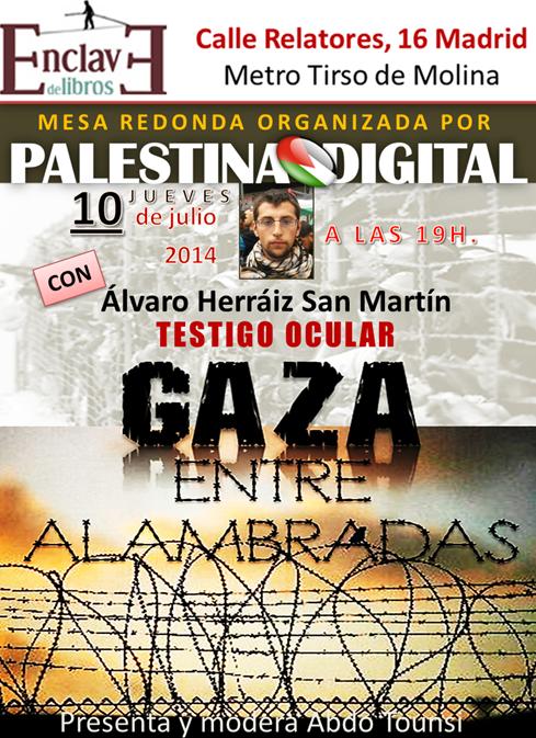 Cartel Gaza entre alambradas